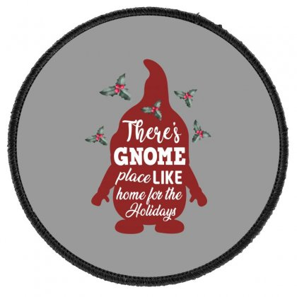 There's Gnome Place Like Home For The Holidays Round Patch Designed By Sengul