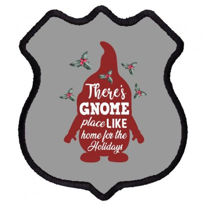 There's Gnome Place Like Home For The Holidays Shield Patch Designed By Sengul