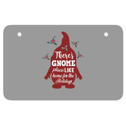 There's Gnome Place Like Home For The Holidays Atv License Plate Designed By Sengul