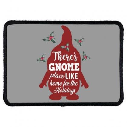 There's Gnome Place Like Home For The Holidays Rectangle Patch Designed By Sengul