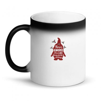 There's Gnome Place Like Home For The Holidays Magic Mug Designed By Sengul