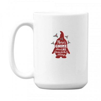 There's Gnome Place Like Home For The Holidays 15 Oz Coffe Mug Designed By Sengul