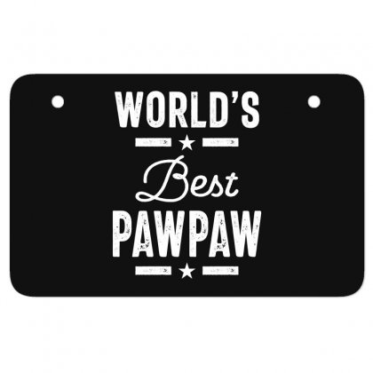 World's Best Pawpaw Father Grandpa Gift Atv License Plate Designed By Cidolopez