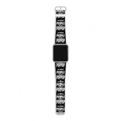 Mens My Favorite People Call Me Poppop Funny Father's Day Gifts Apple Watch Band Designed By Cidolopez