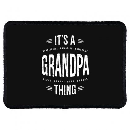 Mens It's A Grandpa Thing Awesome Grandfather Rectangle Patch Designed By Cidolopez