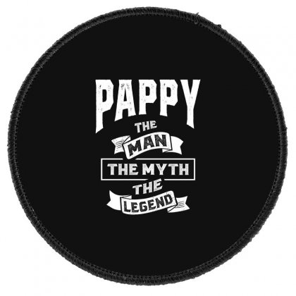 Mens Pappy The Man Myth Legend Father's Day Round Patch Designed By Cidolopez