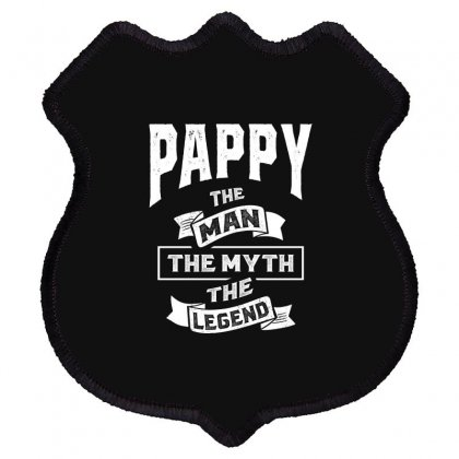 Mens Pappy The Man Myth Legend Father's Day Shield Patch Designed By Cidolopez