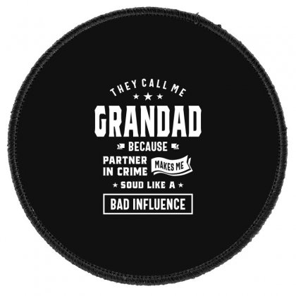 Funny Grandad Grandfather Gift Round Patch Designed By Cidolopez