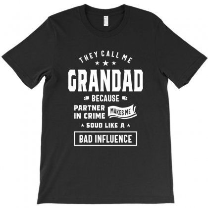 Funny Grandad Grandfather Gift T-shirt Designed By Cidolopez