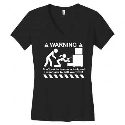 Drill Your Wife Women's V-neck T-shirt Designed By Daraart