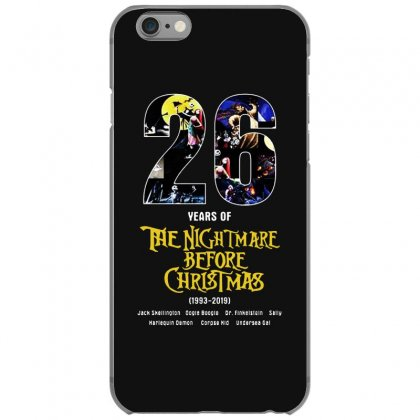26 Years Of The Nightmare Before Christmas 1993 2019 Iphone 6/6s Case Designed By Mirazjason