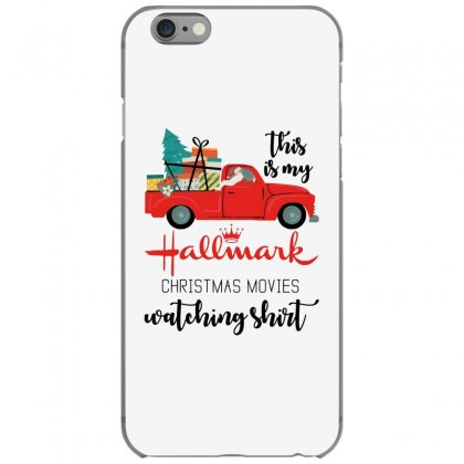 This Is My Hallmark Christmas Movies Watching Shirt Iphone 6/6s Case Designed By Mirazjason