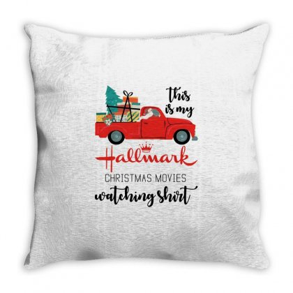 This Is My Hallmark Christmas Movies Watching Shirt Throw Pillow Designed By Mirazjason