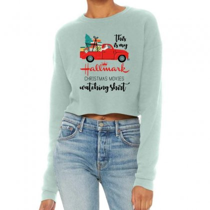 This Is My Hallmark Christmas Movies Watching Shirt Cropped Sweater Designed By Mirazjason
