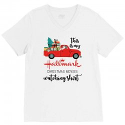 this is my hallmark christmas movies watching shirt V-Neck Tee | Artistshot