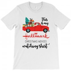 this is my hallmark christmas movies watching shirt T-Shirt | Artistshot