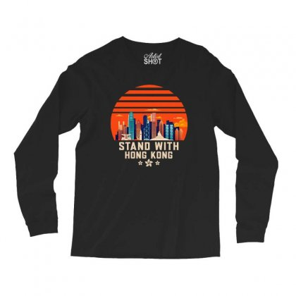 Stand With Hong Kong Long Sleeve Shirts Designed By Mirazjason
