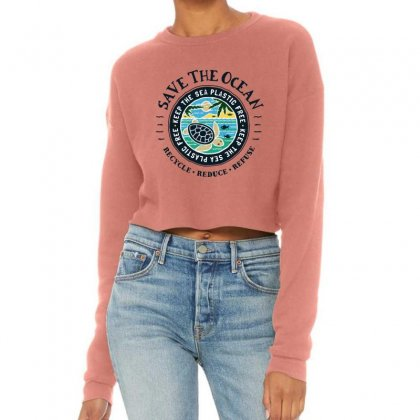 Save The Ocean Keep The Sea Plastic Free Cropped Sweater Designed By Mirazjason