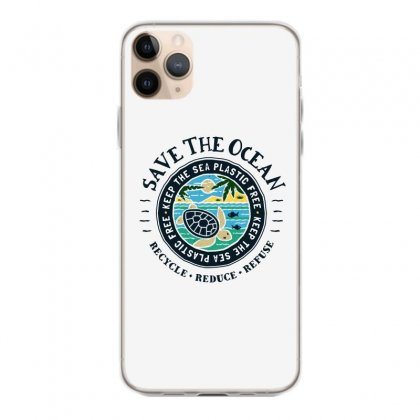 Save The Ocean Keep The Sea Plastic Free Iphone 11 Pro Max Case Designed By Mirazjason