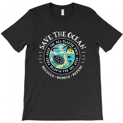Save The Ocean   Keep The Sea Plastic Free T-shirt Designed By Mirazjason