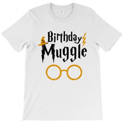 Birthday Muggle Funny T-shirt Designed By Mirazjason
