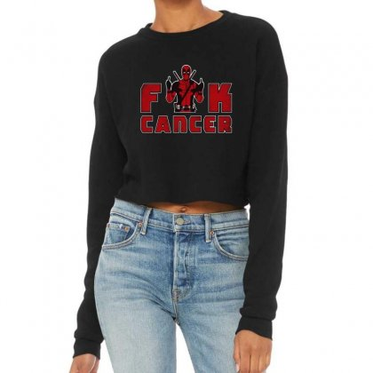 Funny Deadpool Fuck Cancer Cropped Sweater Designed By Mirazjason