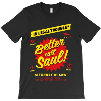 Better Call Saul T-shirt Designed By Mirazjason