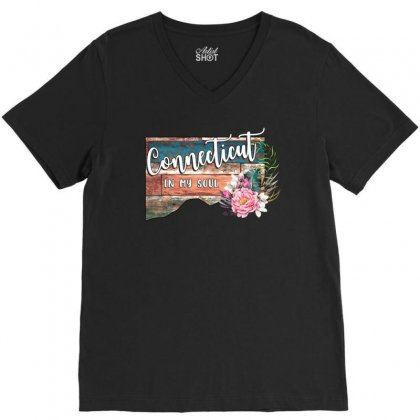 Connecticut In My Soul V-neck Tee Designed By Honeysuckle