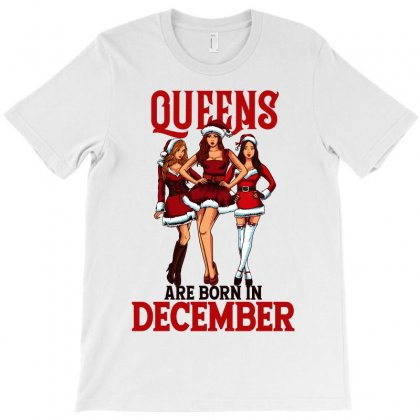 Sexy Queens Are Born In December T-shirt Designed By Tiococacola