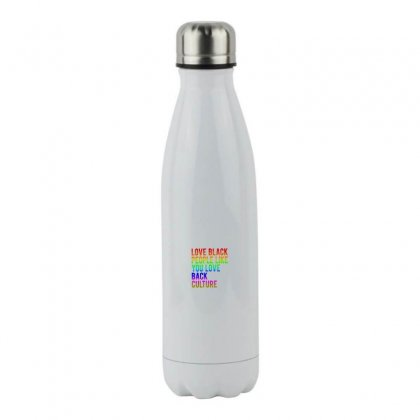 Love Black People Like You Love Back Culture Stainless Steel Water Bottle Designed By Meganphoebe
