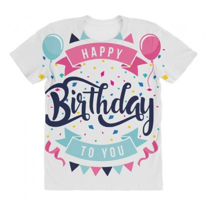 Happy Birtday All Over Women's T-shirt Designed By Daraart