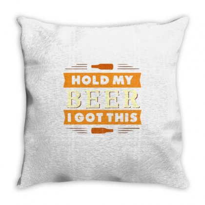 Hold My Beer New Throw Pillow Designed By Daraart