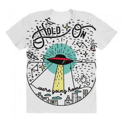 Hold On We're Going Home All Over Women's T-shirt Designed By Daraart