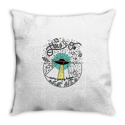 Hold On We're Going Home Throw Pillow Designed By Daraart