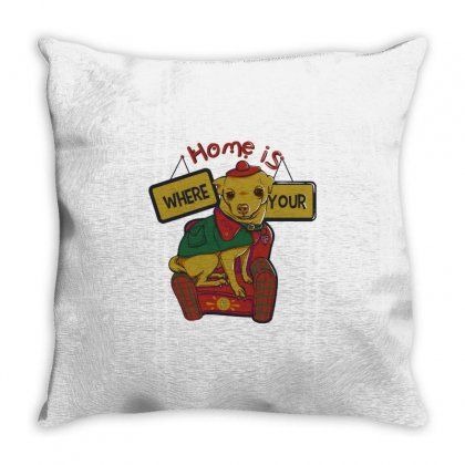 Home Is Where Your Dog Is Throw Pillow Designed By Daraart