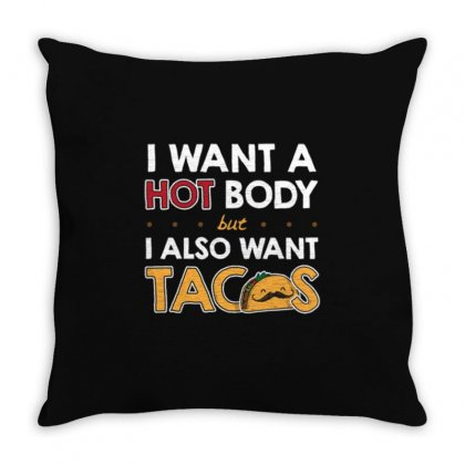 Hot Body And Tacos Throw Pillow Designed By Daraart