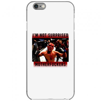I'm Not Surprised Motherfuckers Iphone 6/6s Case Designed By Meganphoebe