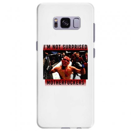 I'm Not Surprised Motherfuckers Samsung Galaxy S8 Plus Case Designed By Meganphoebe
