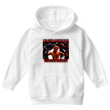 I'm Not Surprised Motherfuckers Youth Hoodie Designed By Meganphoebe