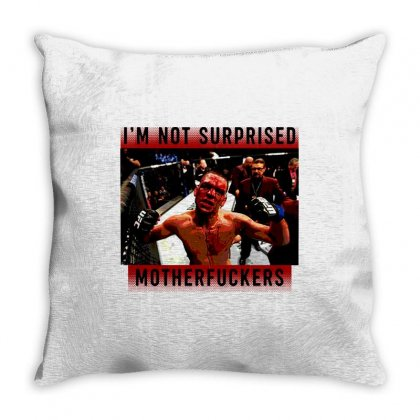 I'm Not Surprised Motherfuckers Throw Pillow Designed By Meganphoebe