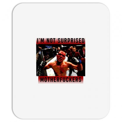I'm Not Surprised Motherfuckers Mousepad Designed By Meganphoebe