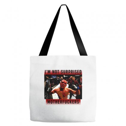 I'm Not Surprised Motherfuckers Tote Bags Designed By Meganphoebe