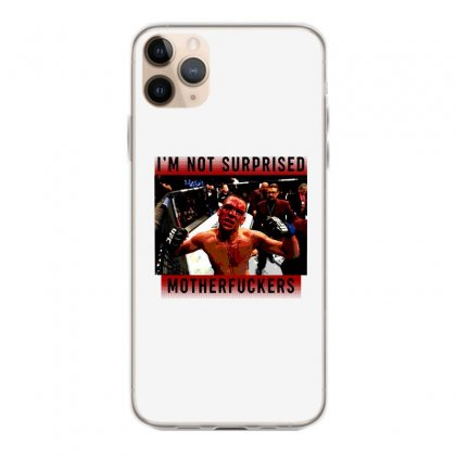 I'm Not Surprised Motherfuckers Iphone 11 Pro Max Case Designed By Meganphoebe