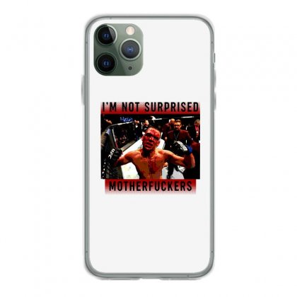 I'm Not Surprised Motherfuckers Iphone 11 Pro Case Designed By Meganphoebe