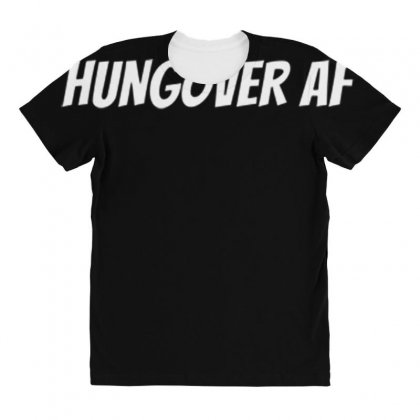 Hungoveraf All Over Women's T-shirt Designed By Daraart