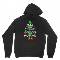 elf christmas the best way to spread christmas cheer Unisex Hoodie | Artistshot