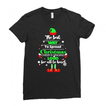 Elf Christmas The Best Way To Spread Christmas Cheer Ladies Fitted T-shirt Designed By Meganphoebe