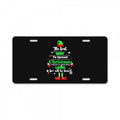 Elf Christmas The Best Way To Spread Christmas Cheer License Plate Designed By Meganphoebe