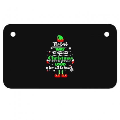 Elf Christmas The Best Way To Spread Christmas Cheer Motorcycle License Plate Designed By Meganphoebe