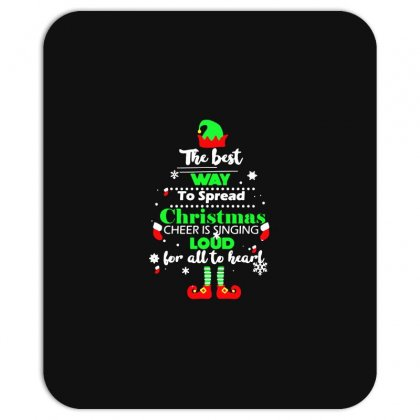 Elf Christmas The Best Way To Spread Christmas Cheer Mousepad Designed By Meganphoebe